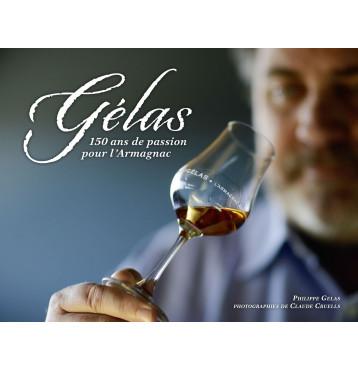 Gelas 150 ans de Passion pour l'Armagnac